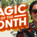 Summer Edition | MAGIC OF THE MONTH - June 2020 видео